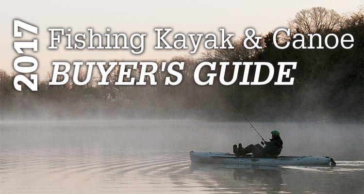 2017 Fishing Kayak And Canoe Buyer's Guide